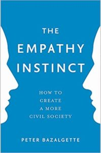 The Empathy Instinct by Peter Bazalgette